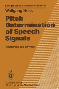 Pitch Determination of Speech Signals