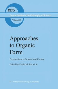 Approaches to Organic Form