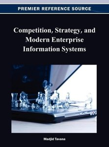 Competition, Strategy, and Modern Enterprise Information Systems