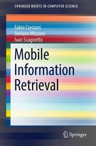 Mobile Information Retrieval