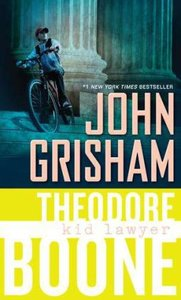 Theodore Boone 01. Kid Lawyer