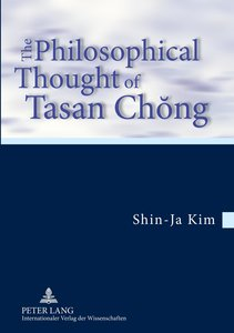 The Philosophical Thought of Tasan Chong