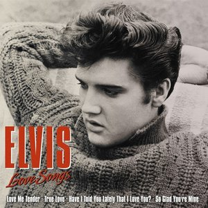 Elvis-Love Songs
