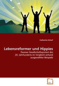 Lebensreformer und Hippies