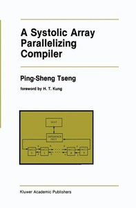 A Systolic Array Parallelizing Compiler