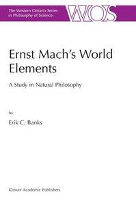 Ernst Mach's World Elements