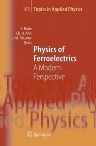 Physics of Ferroelectrics