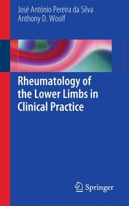Rheumatology of the Lower Limbs in Clinical Practice