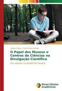 O Papel dos Museus e Centros de Ciências na Divulgação Científic