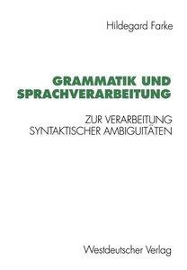 Grammatik und Sprachverarbeitung