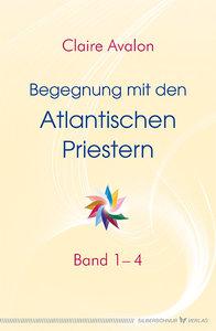 Begegnung mit den Atlantischen Priestern Band 1-4
