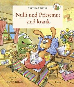 Nulli und Priesemut sind krank