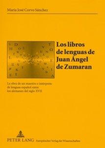 Los libros de lenguas de Juan Ángel de Zumaran