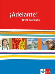 ¡Adelante! Schülerbuch 12./13. Schuljahr. Nivel avanzado