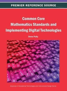 Common Core Mathematics Standards and Implementing Digital Techn