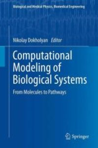 Computational Modeling of Biological Systems