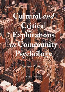 Cultural and Critical Explorations in Community Psychology