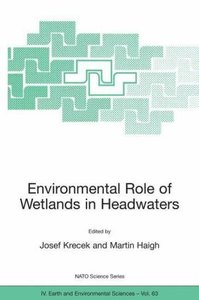 Environmental Role of Wetlands in Headwaters