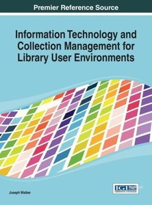 Information Technology and Collection Management for Library Use