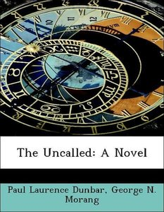 The Uncalled: A Novel