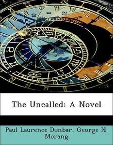 The Uncalled: A Novel