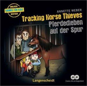 Weber, A: Tracking Horse Thieves - Pferdedieben/2 CDs
