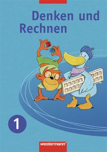 Denken und Rechnen 1. Schülerband. Ausgabe Ost