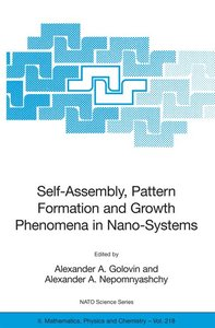 Self-Assembly, Pattern Formation and Growth Phenomena in Nano-Sy