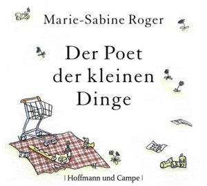 Der Poet der kleinen Dinge