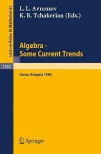 Algebra. Some Current Trends