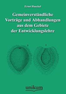 Gemeinverständliche Vorträge und Abhandlungen aus dem Gebiete de