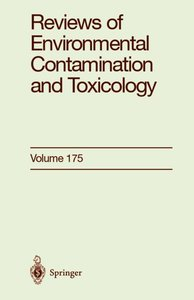 Reviews of Environmental Contamination and Toxicology 175