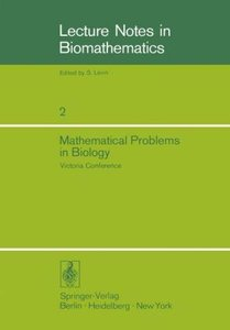 Mathematical Problems in Biology