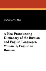 A New Pronouncing Dictionary of the Russian and English Language