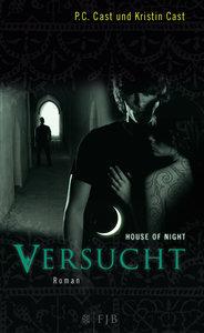 House of Night 06. Versucht
