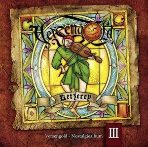 Ketzerey-Nostalgiealbum III