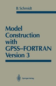 Model Construction with GPSS-FORTRAN Version 3
