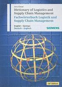 Dictionary of Logistics and Supply Chain Management / Wörterbuch