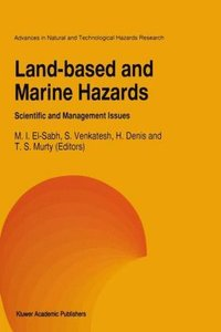 Land-Based and Marine Hazards