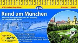 ADFC Radausflugsführer Rund um München 1 : 50 000. Biergartenrad