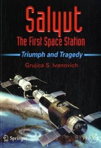Salyut - The First Space Station