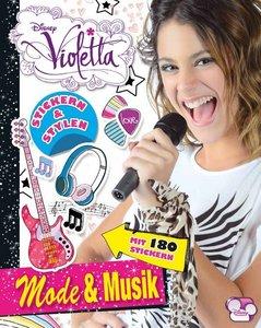Disney Violetta - Stickern & Stylen: Mode & Musik
