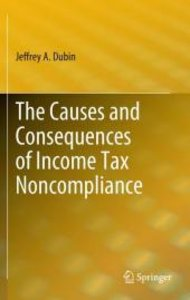 The Causes and Consequences of Income Tax Noncompliance
