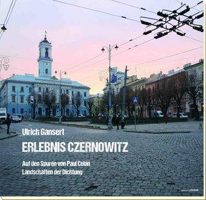 Erlebnis Czernowitz