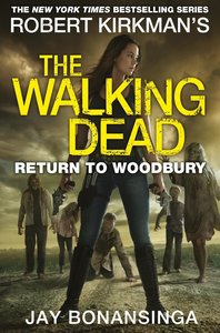 The Walking Dead 08: Return to Woodbury