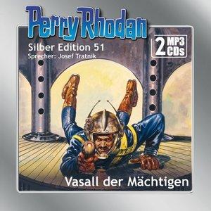 Perry Rhodan Silber Edition (MP3-CDs) 51: Vasall der Mächtigen