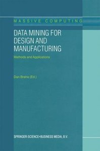 Data Mining for Design and Manufacturing