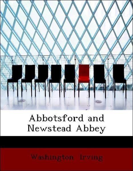Abbotsford and Newstead Abbey - zum Schließen ins Bild klicken