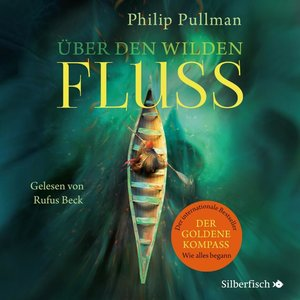 His Dark Materials: Über den wilden Fluss, 10 Teile