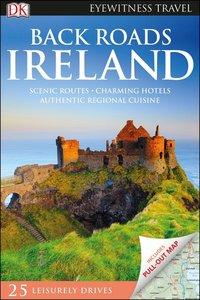 DK Eyewitness Travel Back Roads Ireland